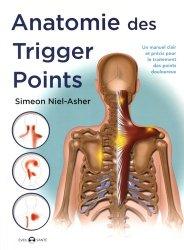 Souvent acheté avec Le diagnostic en posturologie, le Anatomie des Trigger Points