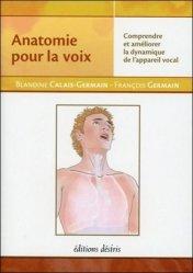 Souvent acheté avec Anatomie des organes et des viscères, le Anatomie pour la voix