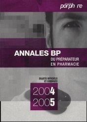 Souvent acheté avec Annales du BP, le Annales BP du préparateur en pharmacie 2004-2005