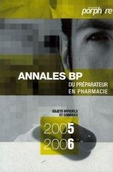 Souvent acheté avec Annales du BP, le Annales BP du préparateur en pharmacie 2005 2006
