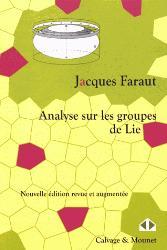 Dernières parutions sur Analyse, Analyse sur les groupes de Lie