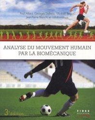 Souvent acheté avec Les Muscles, le Analyse du mouvement humain par la biomécanique