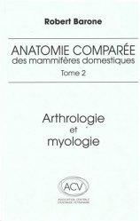 Nouvelle édition Anatomie comparée des mammifères domestiques Tome 2