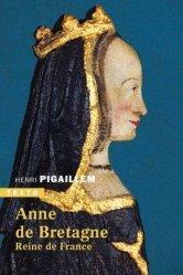 Dernières parutions dans Texto, Anne de Bretagne