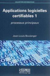 Dernières parutions dans informatique, Applications logicielles certifiables 1