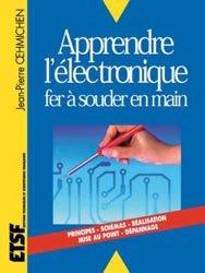 Souvent acheté avec L'électronique en pratique, le Apprendre l'électronique fer à souder en main