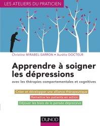 Souvent acheté avec La personne âgée fragile, le Apprendre à soigner les dépressions