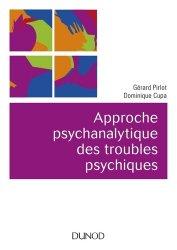 Dernières parutions sur Thérapies comportementales et cognitives, Approche psychanalytique des troubles psychiques