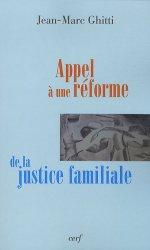 Dernières parutions dans recherches morales, Appel à une réforme de la justice familiale