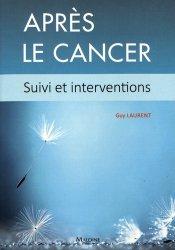 Dernières parutions sur Diagnostics - Prise en charge, Après le cancer - Suivi et interventions