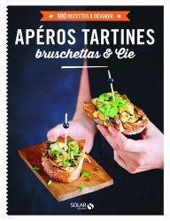 Dernières parutions dans 100 recettes à dévorer, Apéros tartines à partager