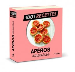 Dernières parutions dans 1001 Recettes, Apéros dînatoires