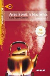 Dernières parutions dans Mondes en VF, Après la Pluie, le Beau Temps - Livre + mp3