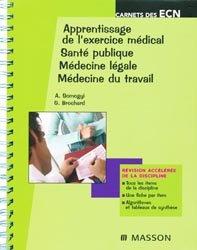 Souvent acheté avec Santé et environnement - Maladies transmissibles, le Apprentissage de l'exercice médical - Santé publique - Médecine légale - Médecine du travail