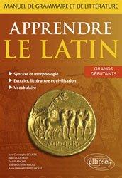 Dernières parutions sur Auto apprentissage (parascolaire), Apprendre le Latin. Manuel de Grammaire et de Littérature