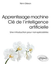 Nouvelle édition Apprentissage machine Clé de l'intelligence artificielle