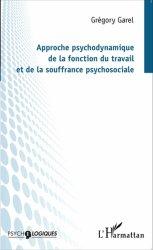 Dernières parutions dans Psychologiques, Approche psychodynamique de la fonction du travail et de la souffrance psychosociale