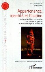 Dernières parutions dans Colloques et rencontres, Appartenance, identité et filiation