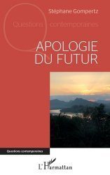 Dernières parutions sur Développement durable, Apologie du futur