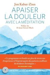 Souvent acheté avec La médecine narrative, le Apaiser la douleur avec la méditation