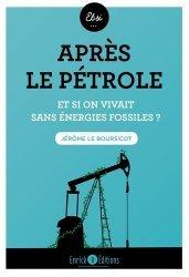Dernières parutions sur Energies, Après le pétrole