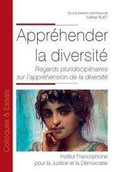 Dernières parutions dans Colloques & Essais, Appréhender la diversité. Regards pluridisciplinaires sur l'appréhension de la diversité