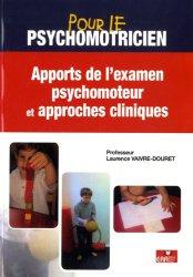 Dernières parutions dans , Apport de l'examen psychomoteur et approches cliniques