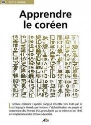 Dernières parutions dans Petit guide, Apprendre le coréen