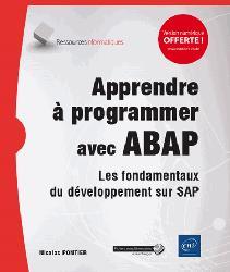Dernières parutions dans Ressources info, Apprendre à programmer avec ABAP : les fondamentaux du développement sur SAP