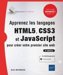 Dernières parutions dans Ressources informatiques, Apprenez les langages HTML5, CSS3 et JavaScript pour créer votre premier site web