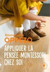 Dernières parutions dans Poche Marabout Enfant, Appliquer la pensée Montessori chez soi