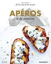 Dernières parutions dans Le b.a.-ba de la cuisine, Apéro
