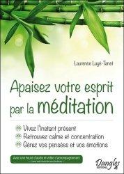 Souvent acheté avec La médecine narrative, le Apaisez votre esprit par la méditation