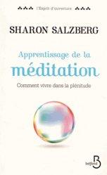 Dernières parutions dans L'esprit d'ouverture, Apprentissage de la méditation. Comment vivre dans la plénitude