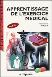 Souvent acheté avec Hépato-gastro-entérologie, le Apprentissage de l'exercice médical