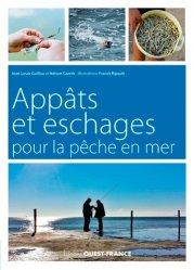 Dernières parutions sur Matériel de pêche, Appâts et eschages pour la pêche en mer