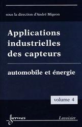 Souvent acheté avec Gestion des énergies de service, le Applications industrielles des capteurs Volume 4