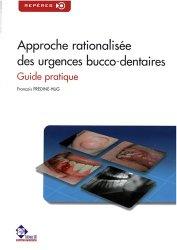 Dernières parutions dans Repères, Approche rationalisée des urgences bucco-dentaires