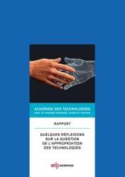 Dernières parutions dans Académie des technologies, Appropriation des technologies par la société