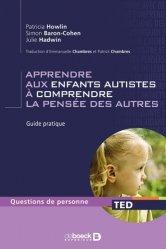Souvent acheté avec Entraînement aux habiletés sociales appliqué à l'autisme, le Apprendre aux enfants autistes à comprendre la pensée des autres