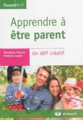 Dernières parutions dans Parentalités, Apprendre à être parent. Un défi créatif