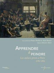 Dernières parutions dans Perspectives historiques, Apprendre à peindre. Les ateliers privés à Paris 1780-1863
