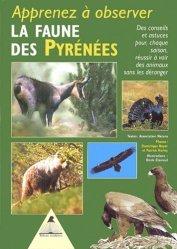 Souvent acheté avec Les oiseaux des marais, le Apprenez à observer la faune des Pyrénées