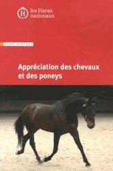 Souvent acheté avec Dictionnaire encyclopédique du cheval, le Appréciation des chevaux et des poneys