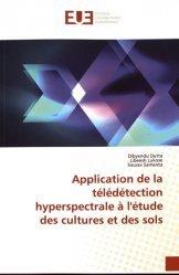 Dernières parutions sur Sciences de la Terre, Application de la télédétection hyperspectrale à l'étude des cultures et des sols