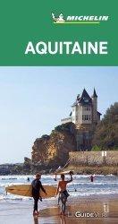 Dernières parutions dans Le Guide Vert, Aquitaine. Edition 2020