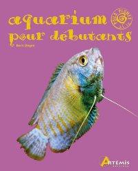 Dernières parutions dans Poils, plumes et cie, Aquarium pour débutants