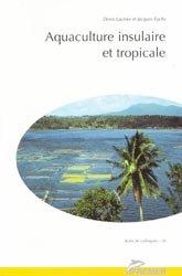 Souvent acheté avec Guide de la faune marine dangereuse d'Océanie, le Aquaculture insulaire et tropicale