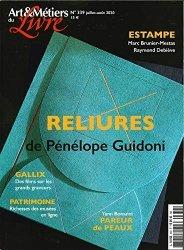 Dernières parutions sur Imprimerie,reliure et typographie, Art et métiers du livre N° 339, juillet-août 2020 : Pénélope Guidoni