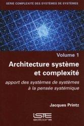 Dernières parutions sur Sciences industrielles, Architecture système et complexité